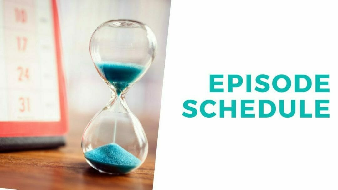 episode schedule for podcast page
